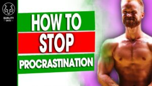 how to stop procrastination and go to the gym