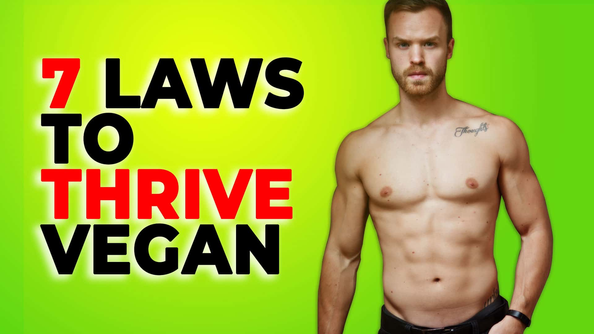7-[TIMELESS]-Laws-For-Thriving-On-A-Vegan-Diet